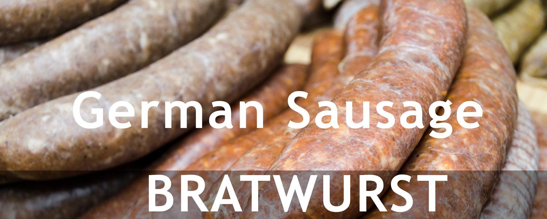 Bratwurst -- the German Sausage