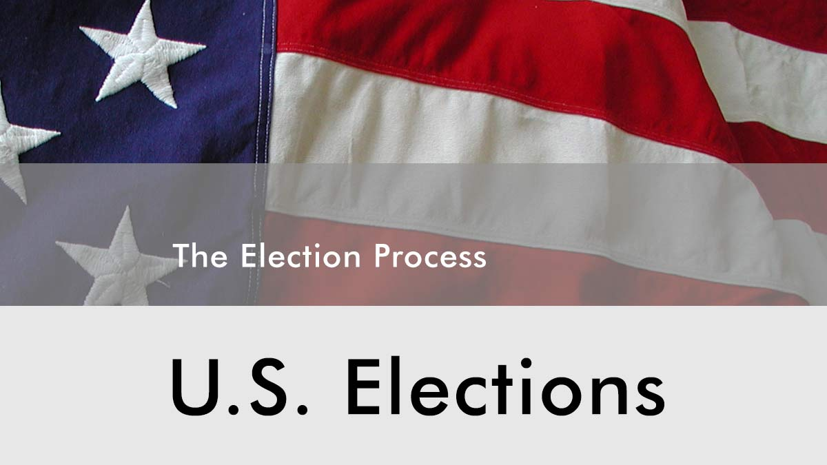 USA-Elections: The Election Process -- an Overview