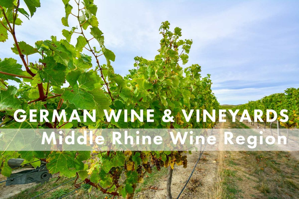 Middle Rhine Wine Region -- German Wine and Regions